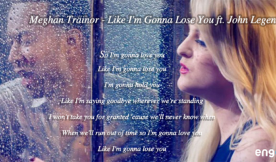 【聽歌學英文】Meghan Trainor–Like I'm Gonna Lose You ft John Legend