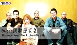 【聽歌學英文】Engoo聽歌學英文–Sixpence None The Richer-Kiss Me